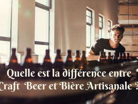 Quelle est la différence entre Craft Beer et Bière Artisanale ?