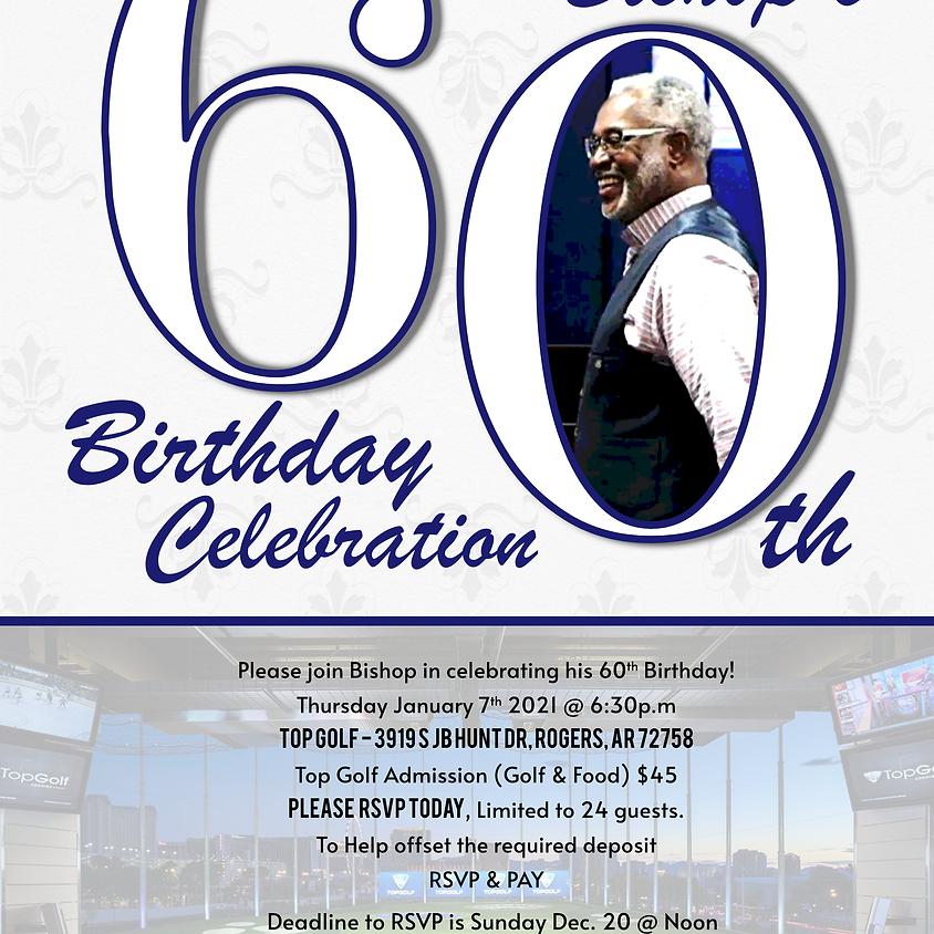 Bishop's 60th Birthday Celebration