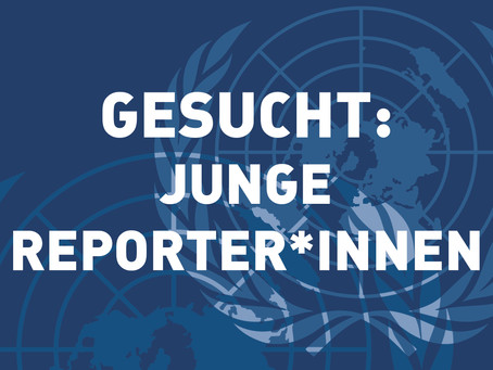 Multilateralismus-Blog: Junge Reporter*innen gesucht
