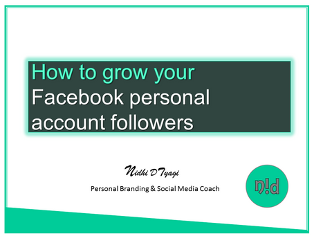 How to grow your Facebook Personal account followers