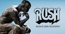 RUSH E UMA FILOSOFIA