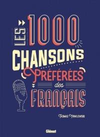 Les 1000 chansons préférées des Français