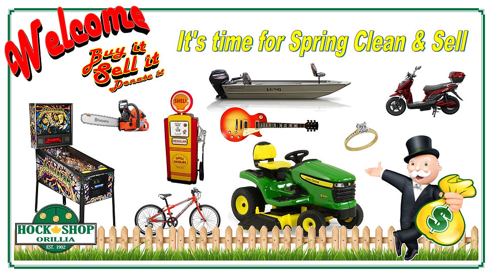 spring clean and sell Hock Shop Orillia