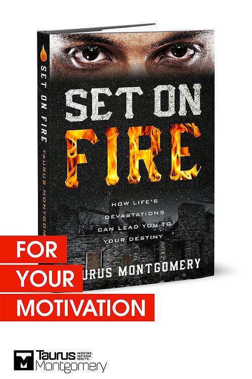 Set On Fire Book Autographed Copy