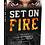 Thumbnail: Set On Fire Book Autographed Copy