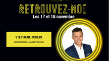 Rdv les 17 et 18 novembre pour le Marketing Day