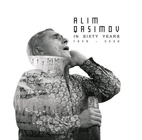 ALIM QASIMOV in sixty years 1959 - 2020