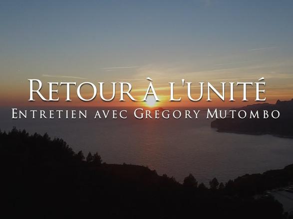 Gregory Mutombo : Retour à l'unité