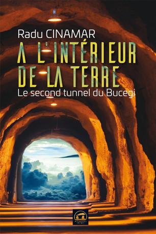 A l'intérieur de la Terre: Le second tunnel de Bucegi