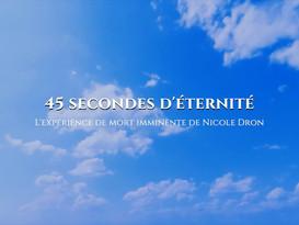 45 secondes d'éternité : La NDE de Nicole Dron
