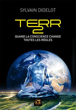 TERR2: Quand la conscience change toutes les règles
