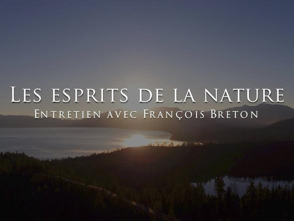 François Breton : Les esprits de la nature