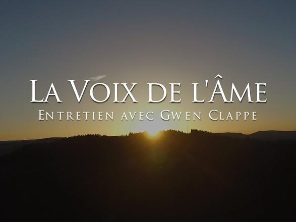 Gwen Clappe : La voix de l'âme