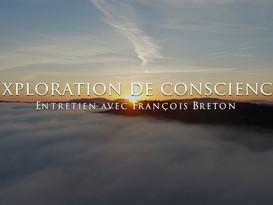 François Breton : Exploration de conscience