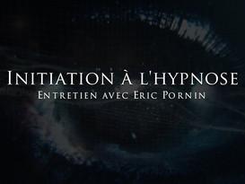 Eric Pornin : Initiation à l'hypnose