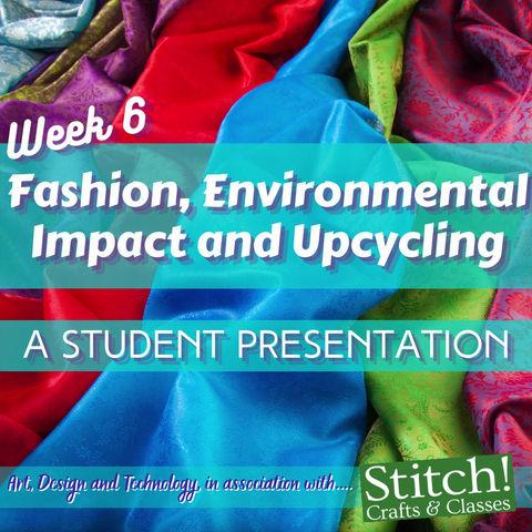Upcycling: A Student Presentation
