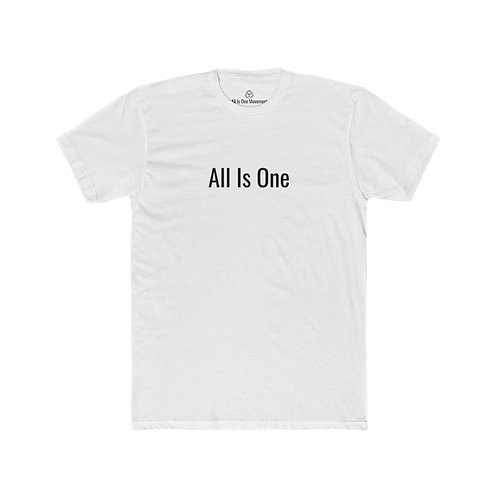 """All Is One Original Men's White T-Shirt - """"All Is One"""""""
