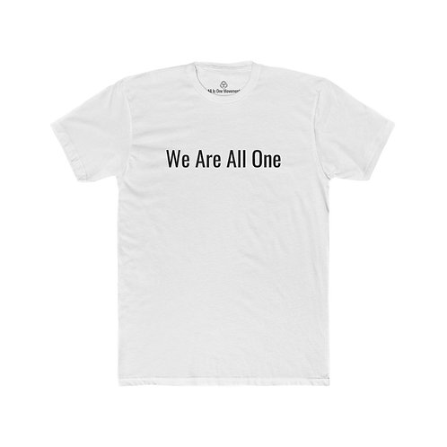 "All Is One Original Men's White T-Shirt - ""We Are All One"""