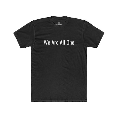 "All Is One Original Men's Black T-Shirt - ""We Are All One"""