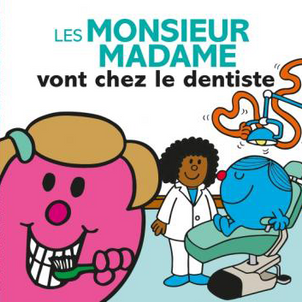 Les Monsieur Madame vont chez le dentiste