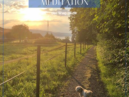 Meditation - der Weg zu dir