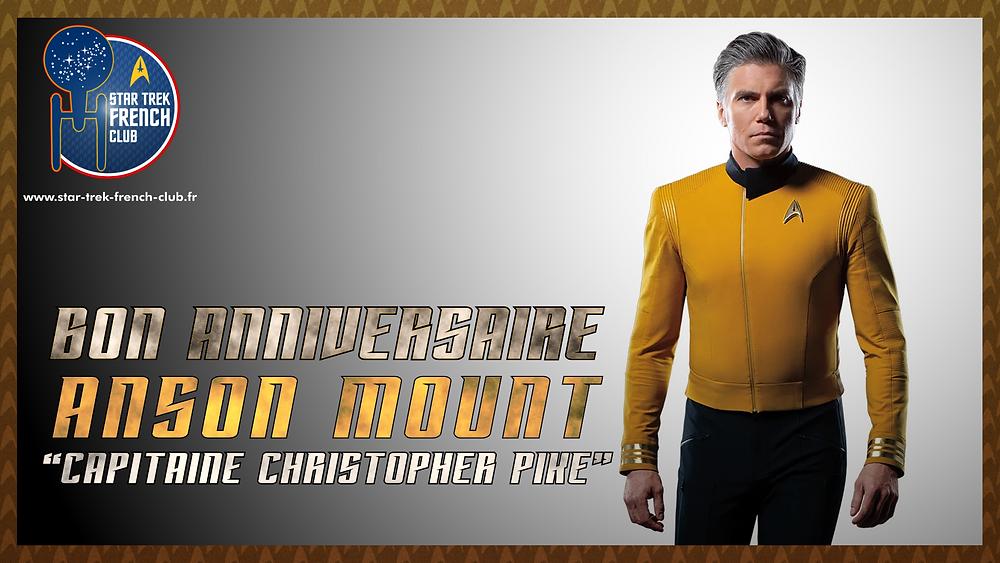 Anniveraire d'Anson Mount, ici en tant que Capitaine Christopher Pike dans Star Trek: Discovery.