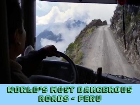 World's Most Dangerous Roads - Perú