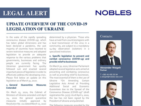 UPDATE OVERVIEW OF THE COVID-19 LEGISLATION OF UKRAINE