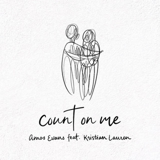 Count On Me by Amos Evans