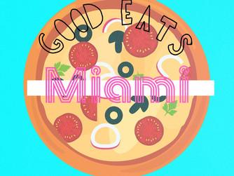 Good Eats: Miami