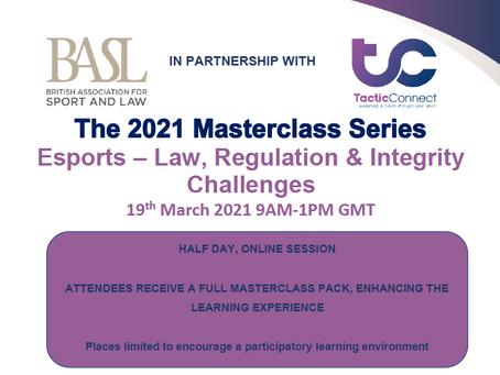 BASL Masterclass: Esports Law, Regulation & IntegrityChallenges