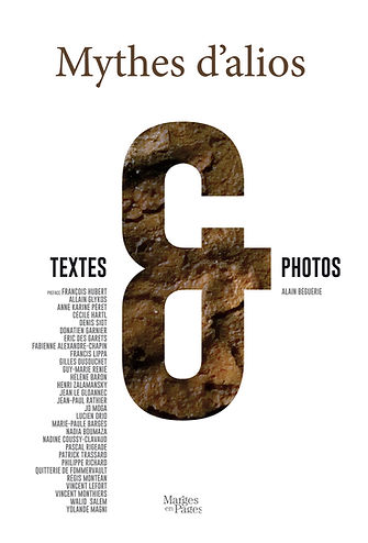 Livre Mythes d'alios aux éditions Marges en Pages photographe A. Béguerie et collectif auteurs