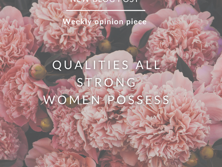 Qualities All Strong Women Possess