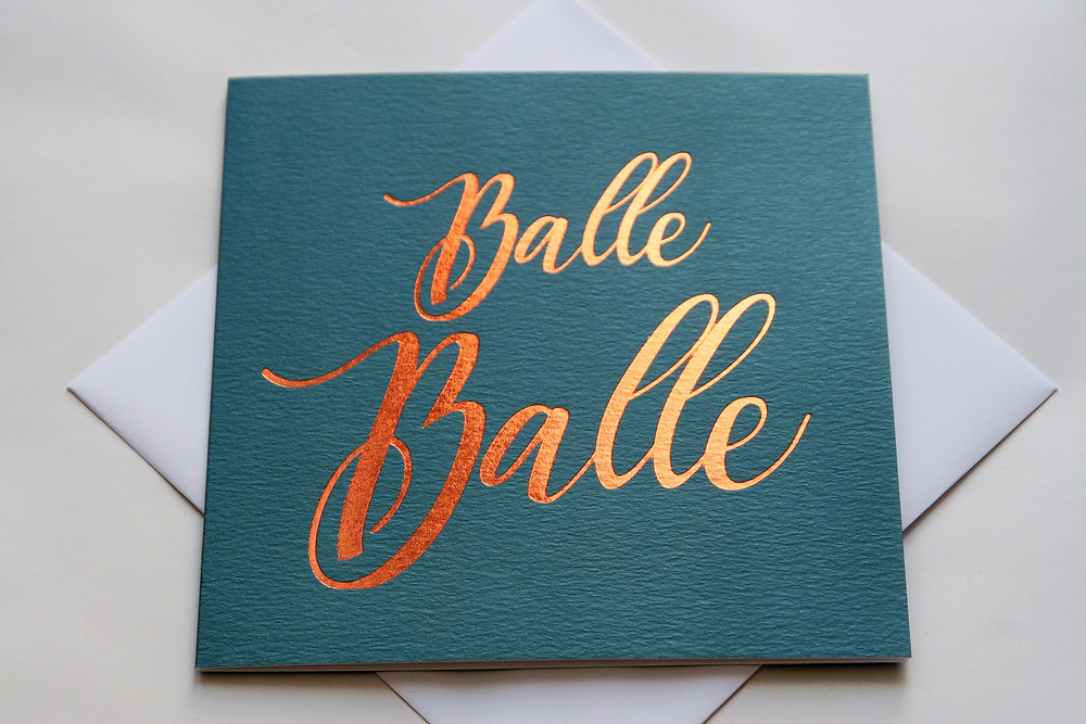 Balle Balle Teal greeting card by Paisley Plush