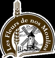 Les Traditions, Fleurs de nos moulins