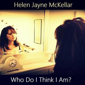 Who Do I Think I Am? (Single)