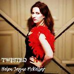 Helen Jayne McKellar - Twisted - Single