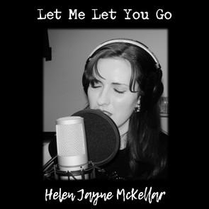 Let Me Let You Go (Single)