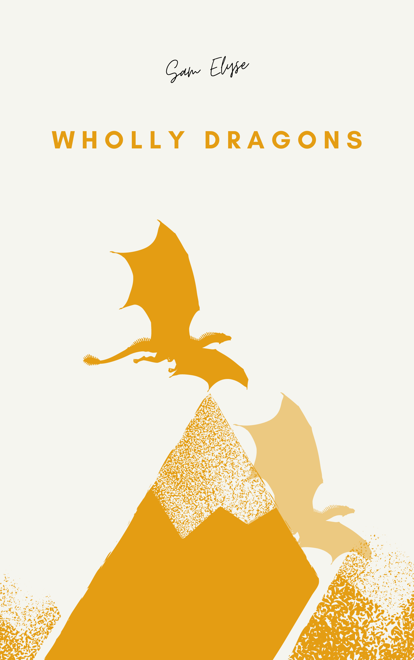 Wholly Dragons