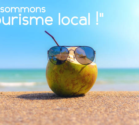 "Consommons ""tourisme local !"""