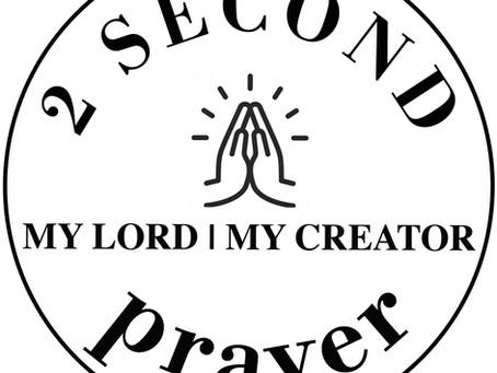 Why Busy People Need Two Second Prayers