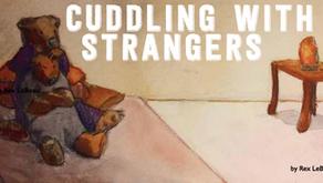 Cuddling With Strangers