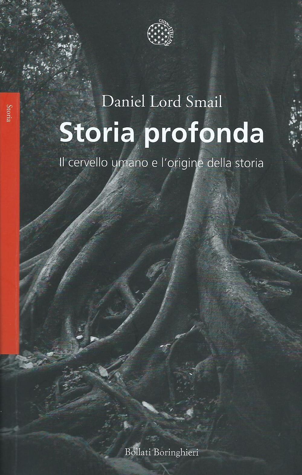 Daniel Lord Smail, Storia profonda