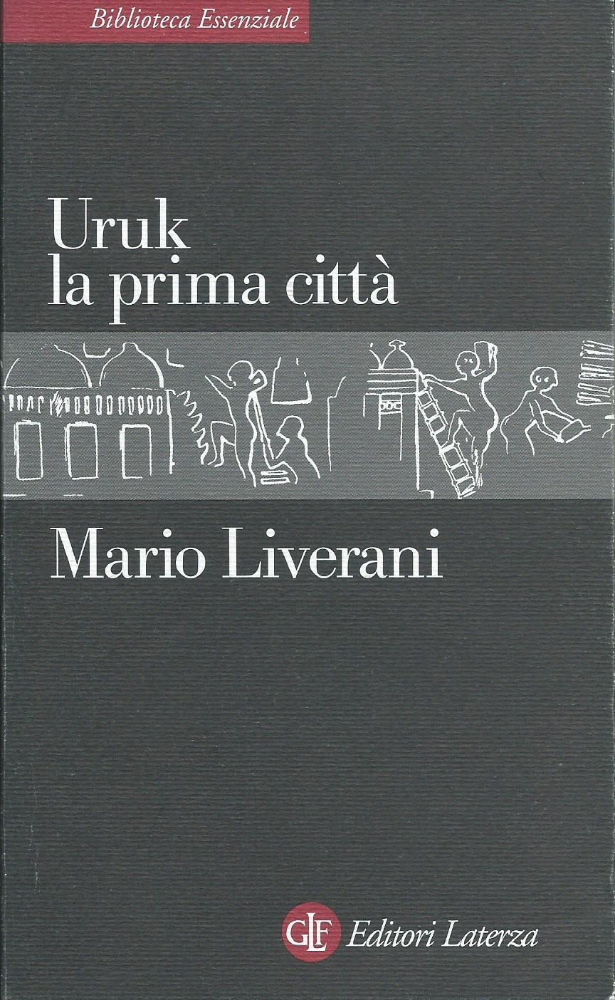 Mario Liverani, Uruk la prima città