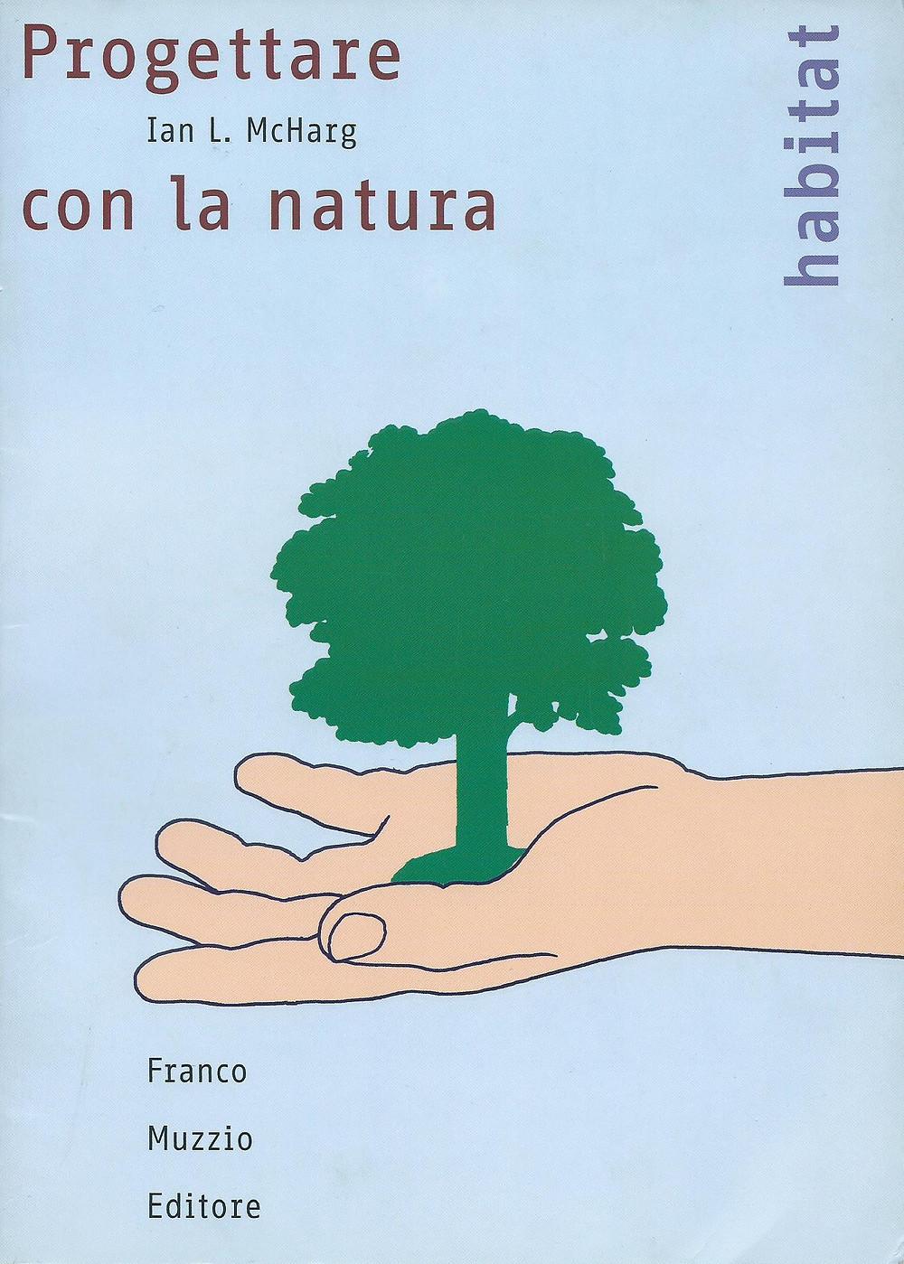 Ian L. McHarg, Progettare con la natura