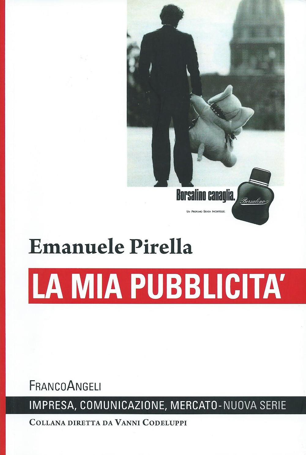 Emanuele Pirella, La mia pubblicità