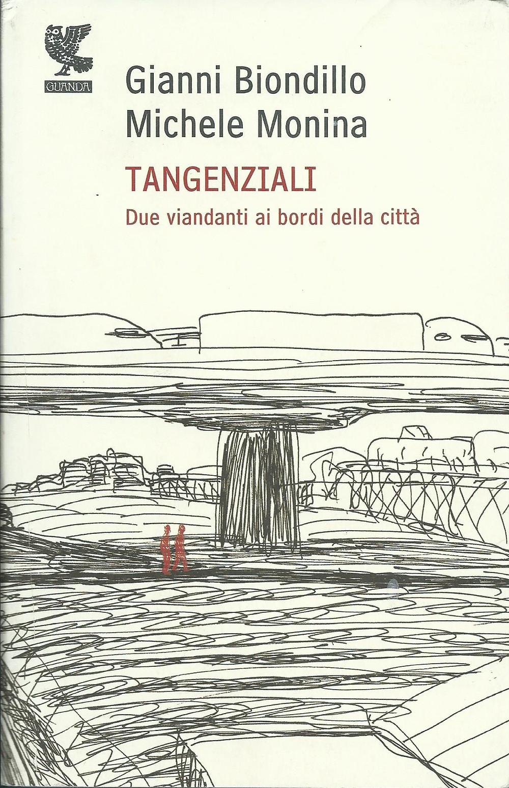 Gianni Biondillo, Michele Monina, Tangenziali