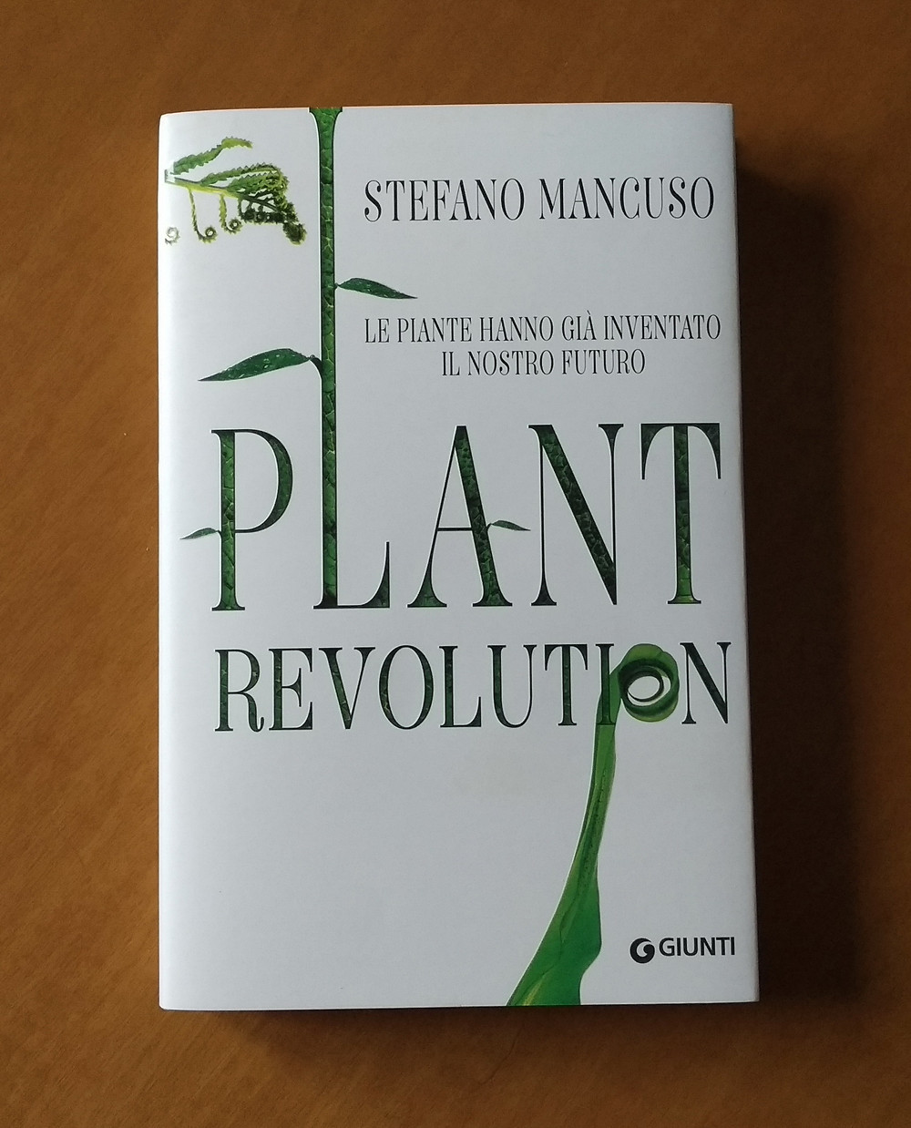 Plant Revolution, Stefano Mancuso