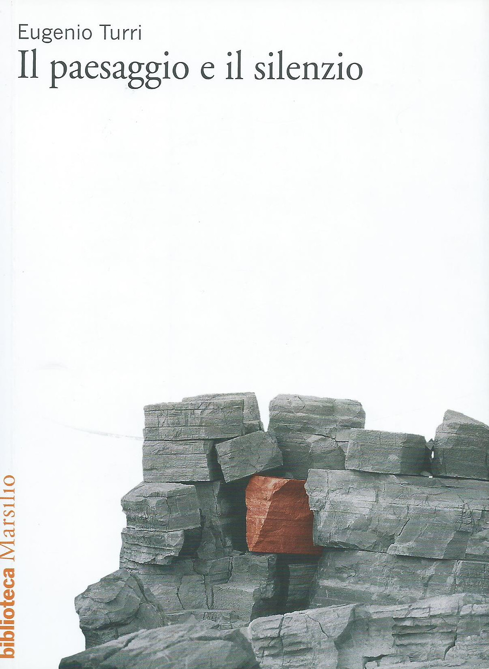 Eugenio Turri, Il paesaggio e il silenzio