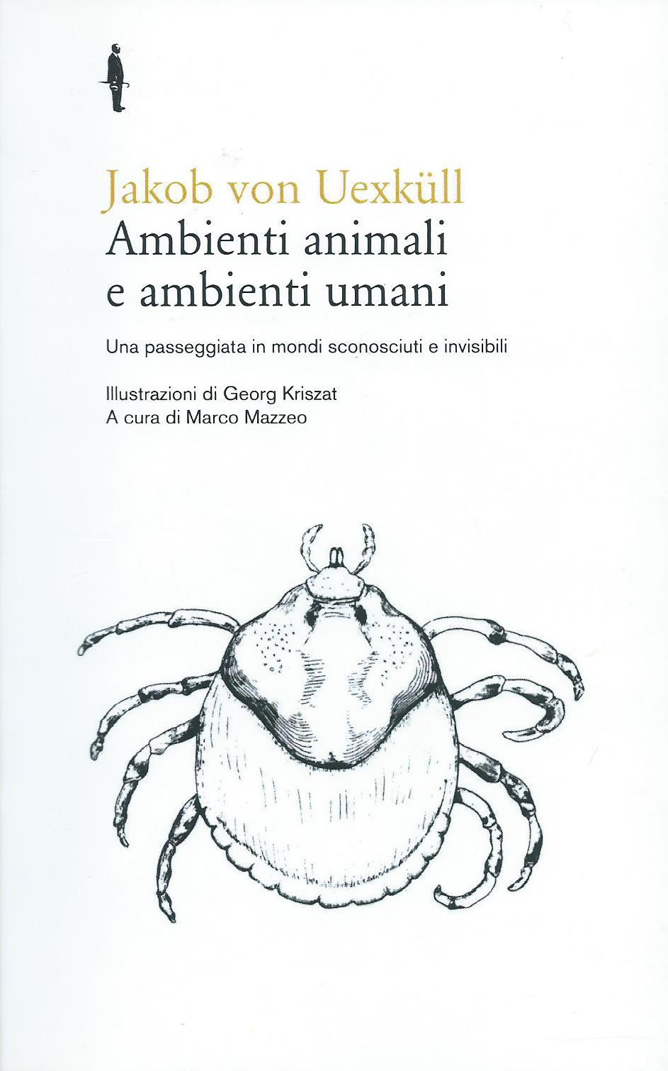 Jakob Von Uexkull, Ambienti animali e ambienti umani